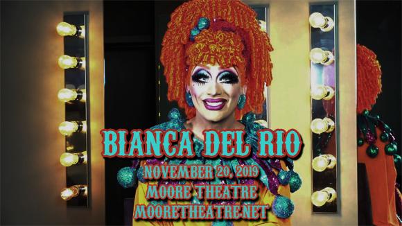 Bianca Del Rio at Moore Theatre