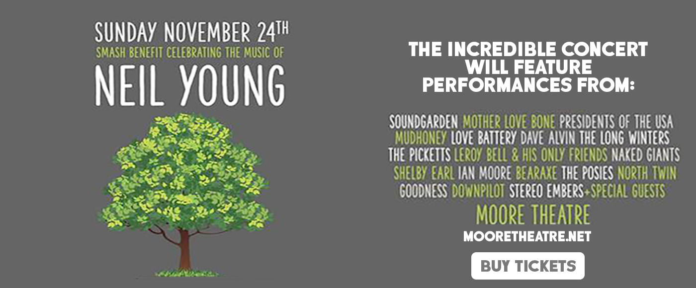Smash Benefit - Celebrating the Music of Neil Young at Moore Theatre