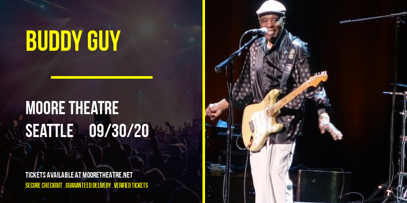 Buddy Guy at Moore Theatre