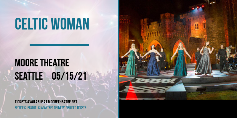 Celtic Woman at Moore Theatre