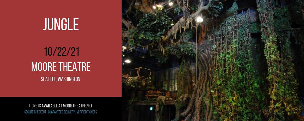 Jungle at Moore Theatre
