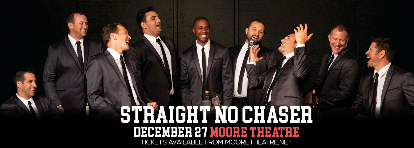 Straight No Chaser at Moore Theatre
