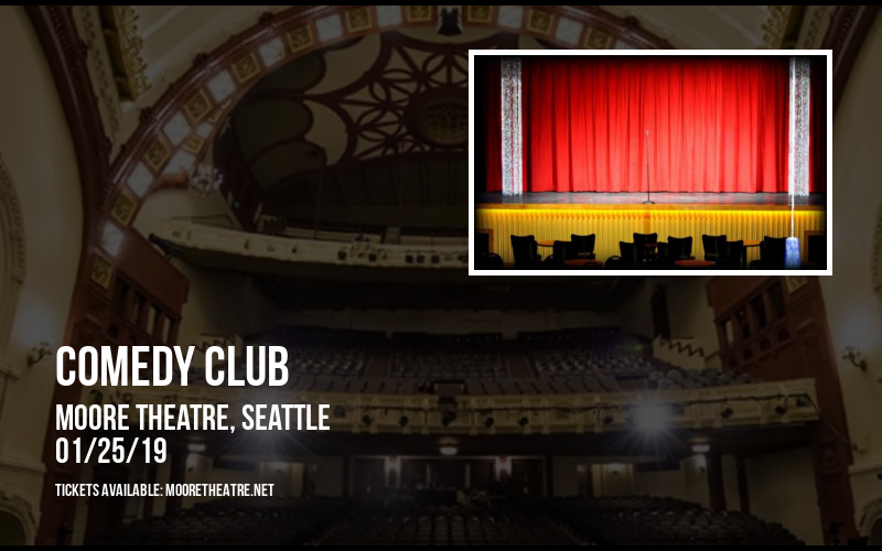 Comedy Club at Moore Theatre