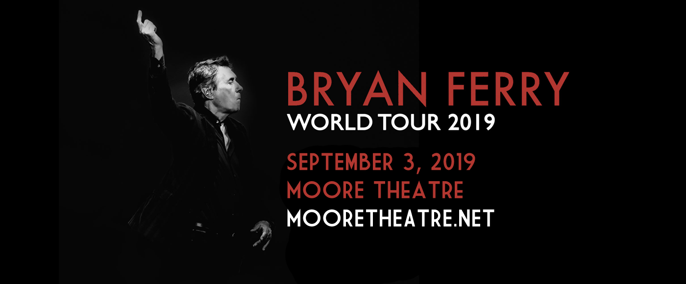 Bryan Ferry at Moore Theatre