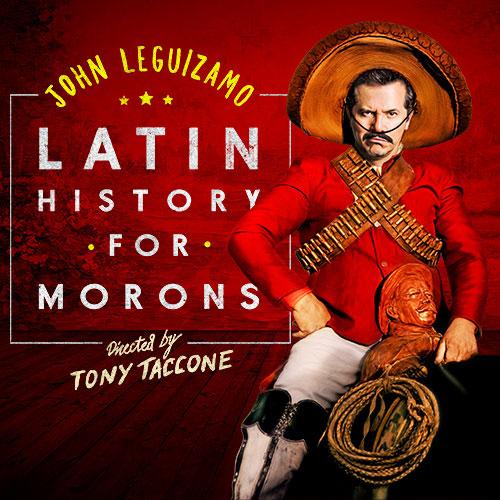 John Leguizamo: Latin History For Morons at Moore Theatre