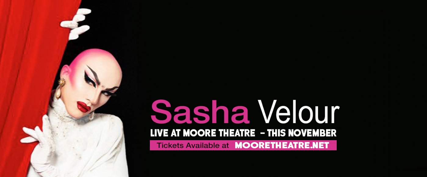 Sasha Velour at Moore Theatre