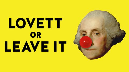 Lovett or Leave It at Moore Theatre