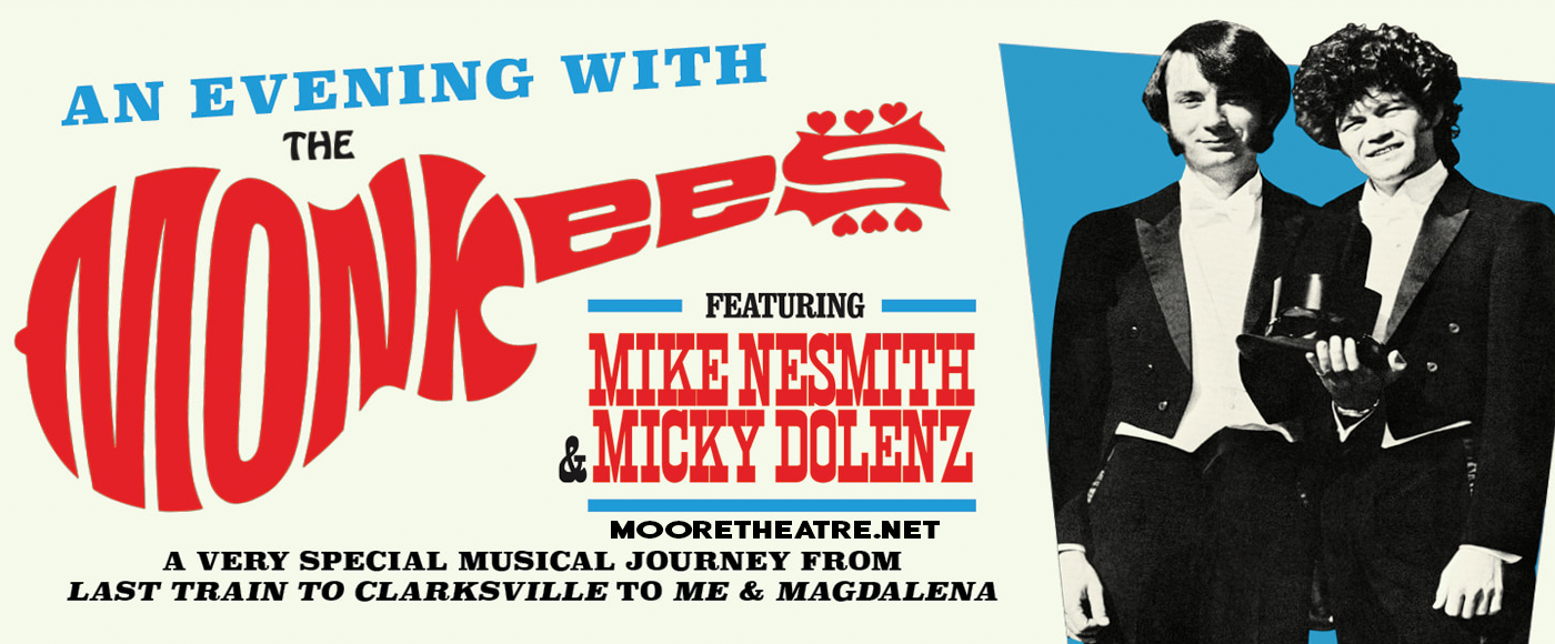 The Monkees at Moore Theatre