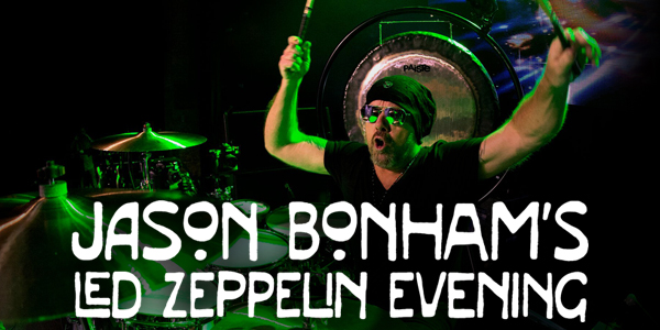 Jason Bonham's Led Zeppelin Evening [CANCELLED] at Moore Theatre